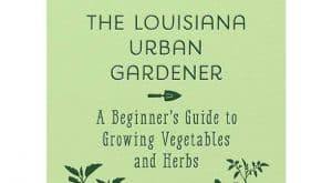 The Louisiana Urban Gardener green book cover.