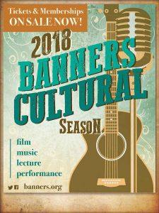 2018 Banners Cultural Season poster