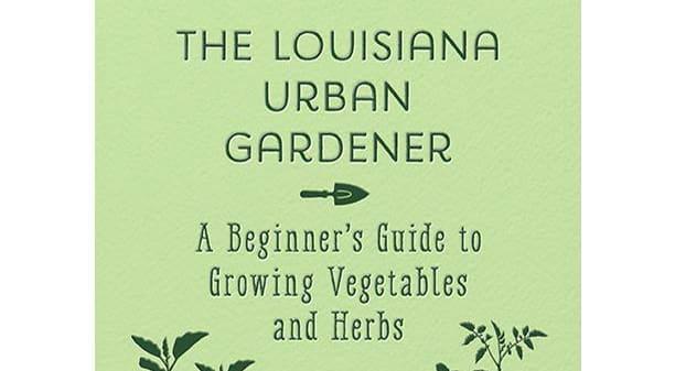 The Louisiana Urban Gardener green book cover.