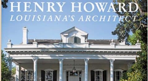 "A house on the cover of ""Henry Howard Louisiana's Architect"" by Jessica Dorman"