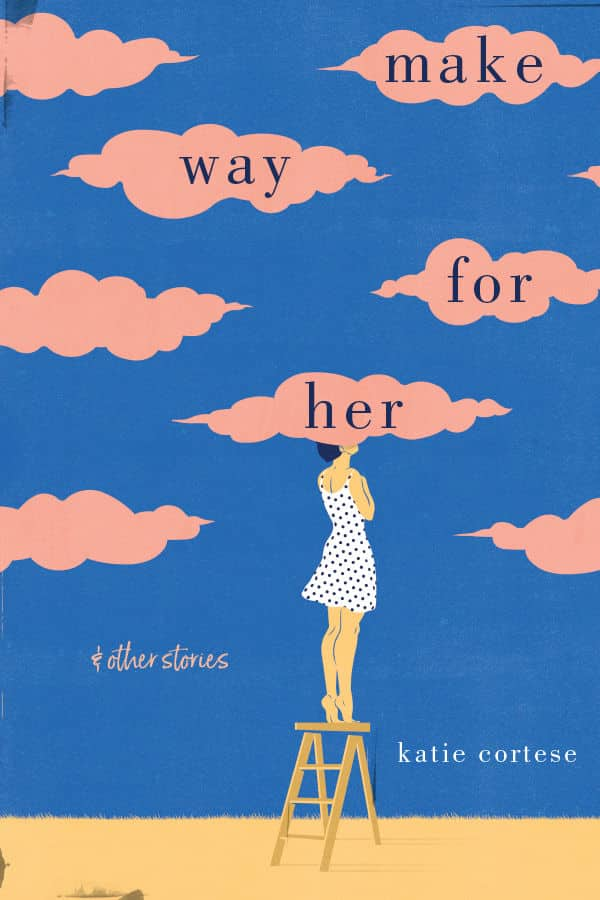 "Katie Cortese book cover ""Make Way for Her"""