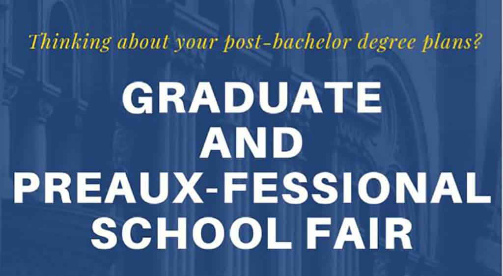 Blue poster with white Graduate and Preaux-Fessional School Fair Poster