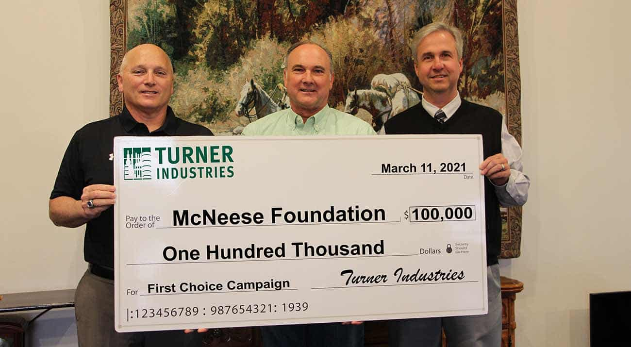 From left, Dr. Daryl Burckel, McNeese President, Gregory P. Thibodeaux, Turner Industries Business Development Manager, and Dr. Wade Rousse, McNeese Vice President for University Advancement and Dean of the College of Business.